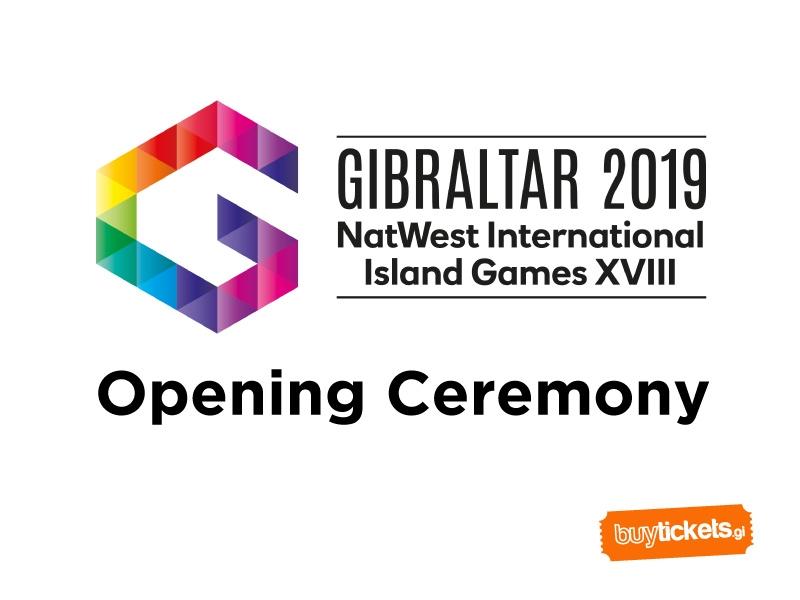 Gibraltar 2019 Games – Opening Ceremony - Buy Tickets Gibraltar